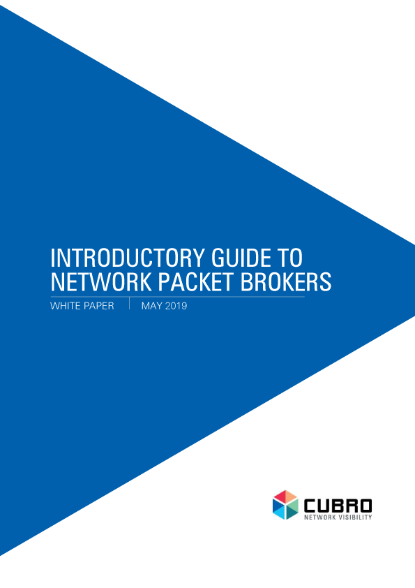 White paper: Introductory Guide to Network Packet Brokers