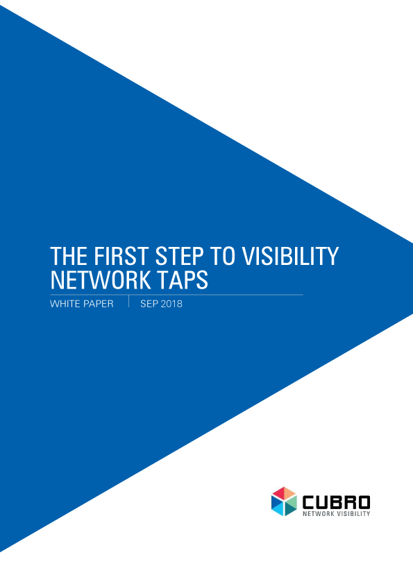 White paper: The first step to visibility Network TAPs WP