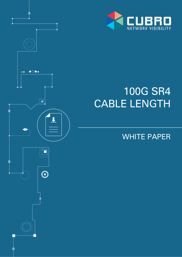 White Paper: 100G SR4 Tapping and maximum cable length consideration