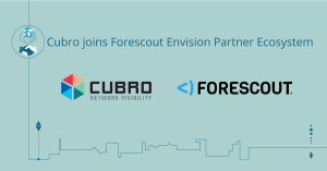 Cubro Forescout Joint Solution